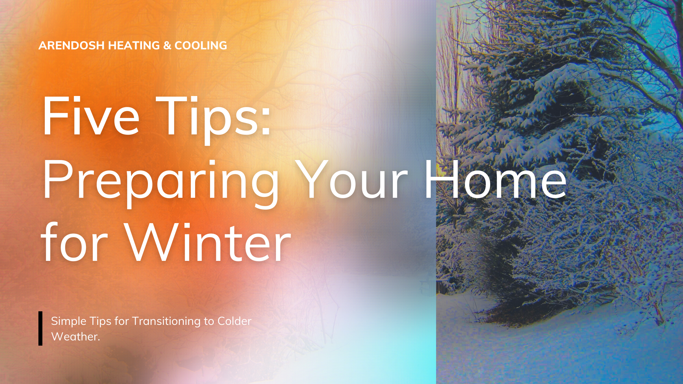 Five Tips_ Preparing Your Home for Winter