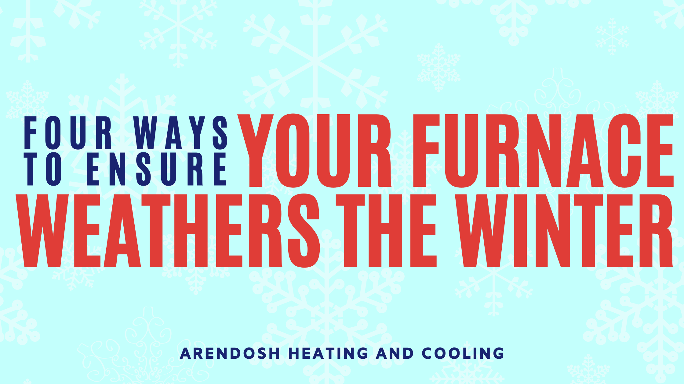 Arendosh_Ensure Your Furnace Weathers the Winter