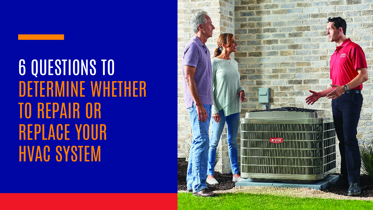 6 Questions to Determine Whether to Repair or Replace Your HVAC System